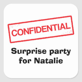 Confidential surprise party for [Name] stickers