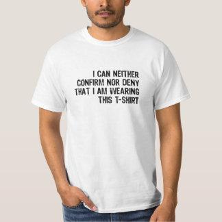 Confirm Nor Deny T-Shirt