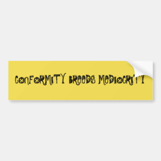 Conformity Bumper Sticker