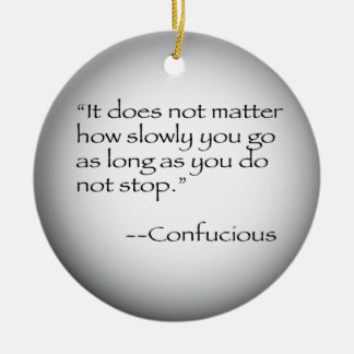 Confucious Quote Christmas Ornament