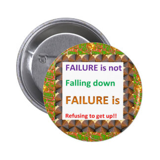 Confucius Chinese Wisdom Words : Failure defined 6 Cm Round Badge