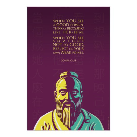 Confucius quote: When you see a good person