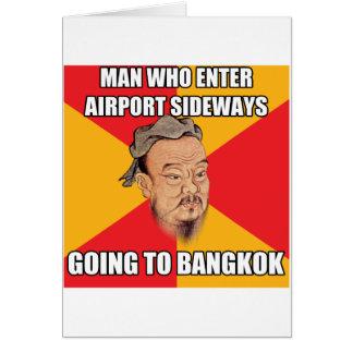 Confucius Say Going to Bangkok Card