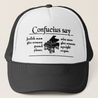 CONFUCIUS SAY … hat - choose color