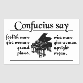 CONFUCIUS SAY … stickers
