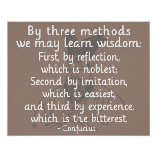 Confucius - Three methods to learn wisdom Poster