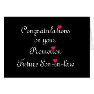 Congratulation on your promotion Future Son-in-Law Greeting Card