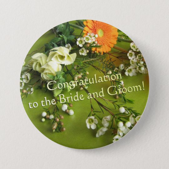Congratulation to the Bride and Groom 7.5 Cm Round Badge