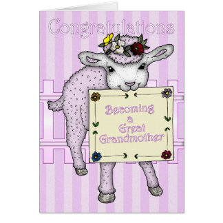 congratulations becoming a Great Grandmother Card