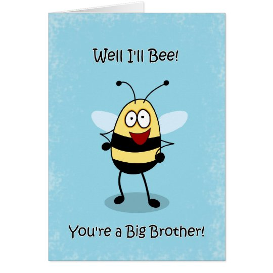 Congratulations Big Brother, Bumble Bee Card
