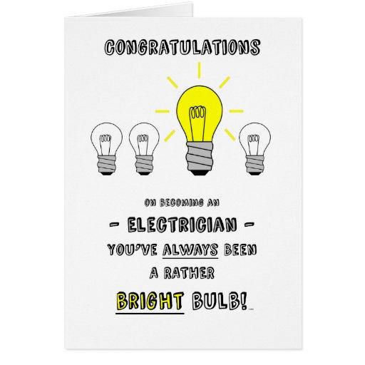 Congratulations Electrician, Future is Bright Cards