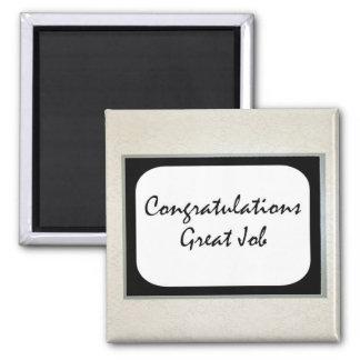 Congratulations Great Job Magnet
