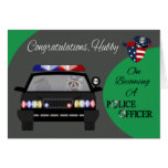 Congratulations, Husband, Police Officer Greeting Card