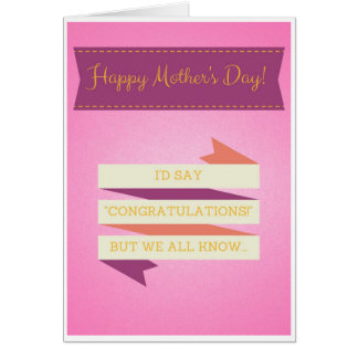"""""""Congratulations"""" Mother's Day Card"""