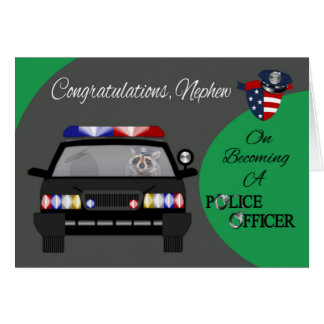 Congratulations, Nephew, Police Greeting Card