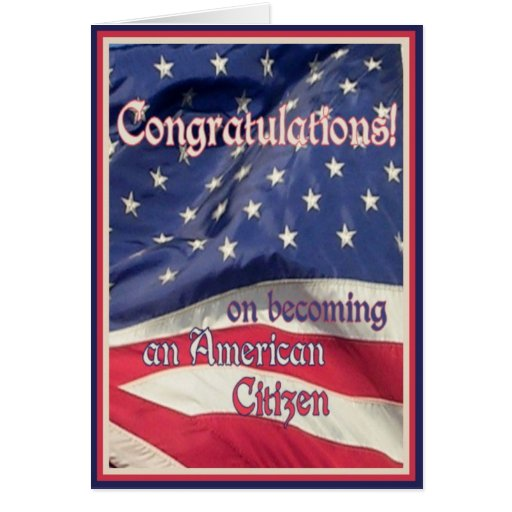 Congratulations-New American Citizen+Flag Greeting Cards