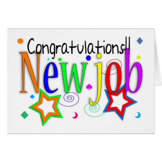 Congratulations New Job Greeting Card - New Job -