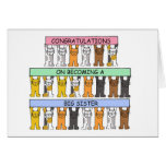 Congratulations on becoming a big sister. greeting card