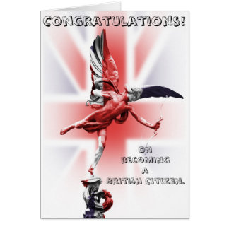 Congratulations on becoming a British Citizen! Greeting Card