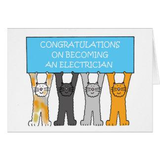 Congratulations on becoming an electrician. card