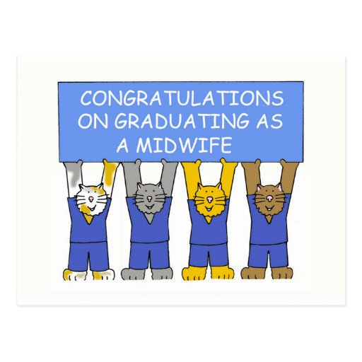 Congratulations on graduating as a midwife. post card