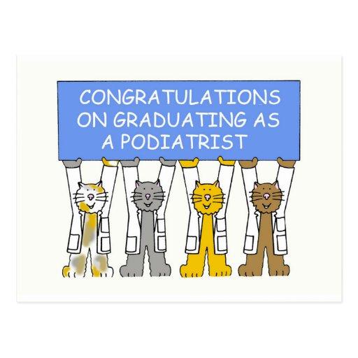 Congratulations on graduating as a podiatrist. post cards