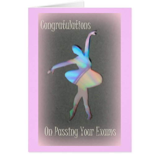 Congratulations on passing your exams. greeting cards
