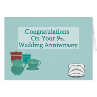 Congratulations On Your 9Th. Wedding Anniversary Card