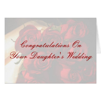 Congratulations On Your Daughter's Wedding Greeting Card