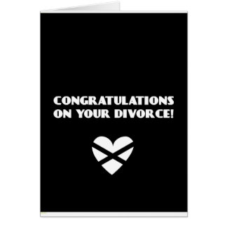 Congratulations on Your Divorce Greeting Card