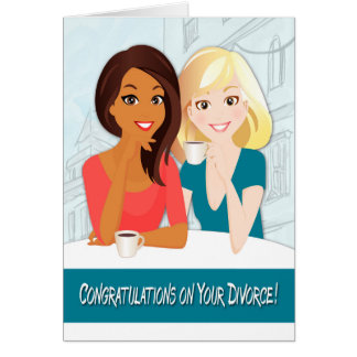 Congratulations on Your Divorce with Smiling Women Greeting Card