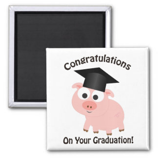 Congratulations on Your Graduation! Pig Square Magnet