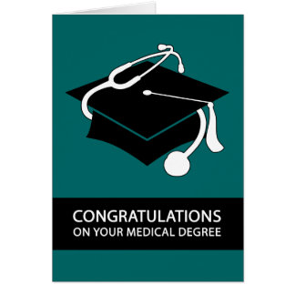 congratulations on your medical degree : teal note card