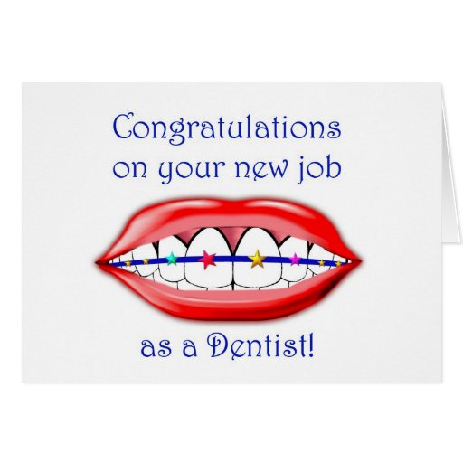 Congratulations on your new job as a Dentist Cards