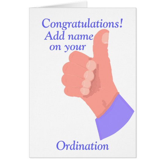 Congratulations on your Ordination customise Card
