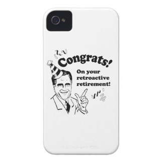 CONGRATULATIONS ON YOUR RETROACTIVE RETIREMENT -.p Case-Mate iPhone 4 Case
