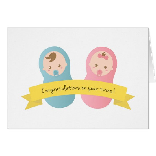 Congratulations on your twins! Baby Boy and Girl