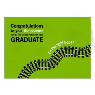Congratulations Parents-Graduate on Right Track Greeting Card