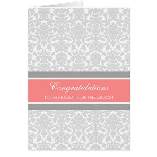 Congratulations Parents of the Groom Coral Gray Greeting Cards