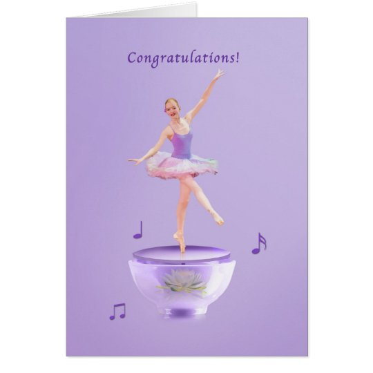 Congratulations, Performance, Music Box Ballerina Card
