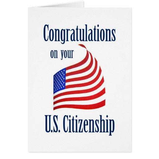 Congratulations US Citizenship US Flag Greeting Cards