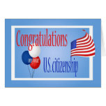 Congratulations US Citizenship US Flag Greeting Card