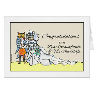 Congratulations Wedding, Grandfather and New Wife Greeting Card