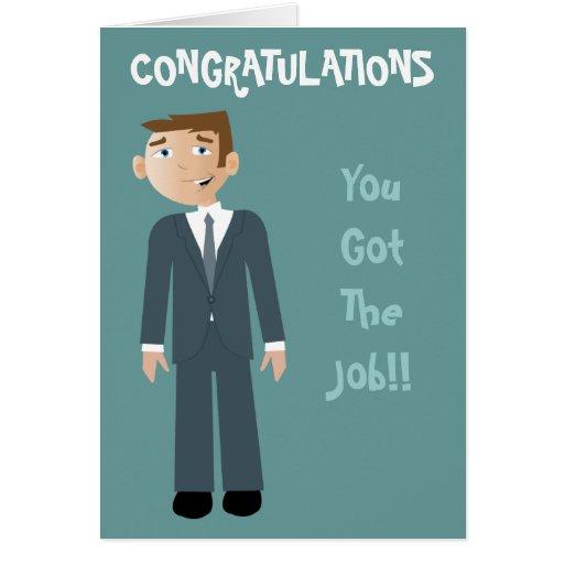 Congratulations You Got The Job Business Man Greeting Cards