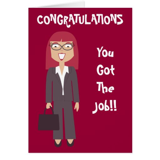Congratulations You Got The Job Business Woman Greeting Cards