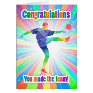 Congratulations You Made The Soccer /Football Team Greeting Card