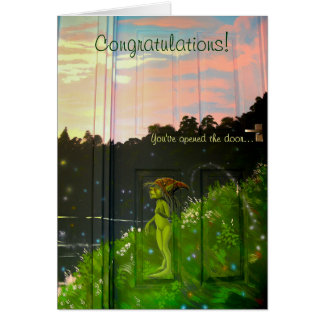Congratulations! You've opened the door... Greeting Card