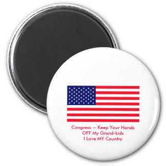 Congress -- Keep Your Hands OFF My Grand-kids 6 Cm Round Magnet
