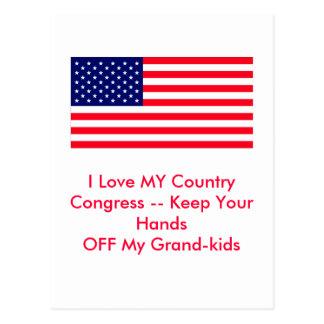 Congress -- Keep Your Hands OFF My Grand-kids Postcard