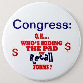 Congress Recall 6 Cm Round Badge